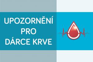 Upozornění pro dárce krve